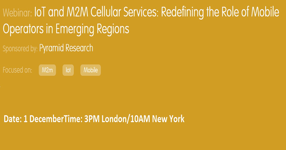 IoT and M2M Cellular Services: Redefining the Role of Mobile Operators in Emerging Regions