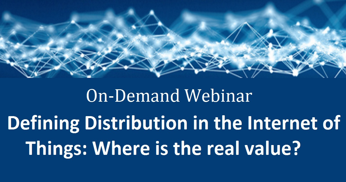 Defining Distribution in the Internet of Things: Where is the real value?