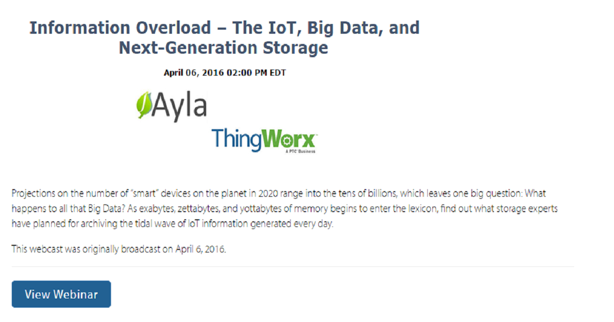 IoT OpenSystems Media Information Overload: IoT, Big Data, and Next-Generation Storage Webcast