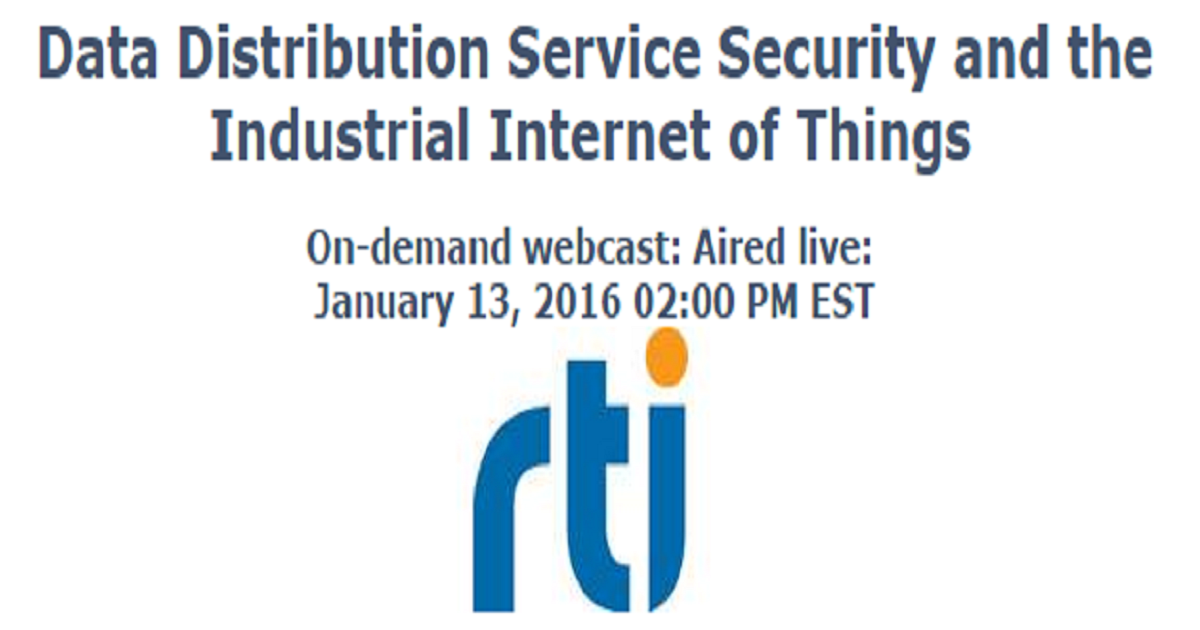 Data Distribution Service Security and the Industrial Internet of Things