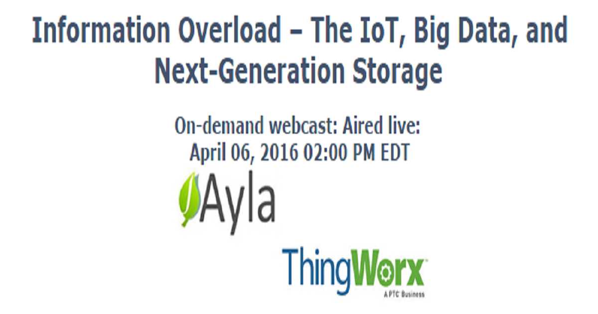 Information Overload – The IoT, Big Data, and Next-Generation Storage