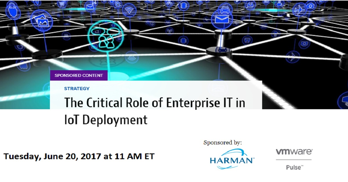 The Critical Role of Enterprise IT in IoT Deployment