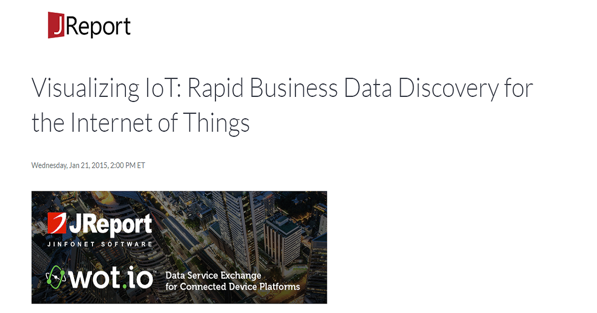 Visualizing IoT: Rapid Business Data Discovery for the Internet of Things