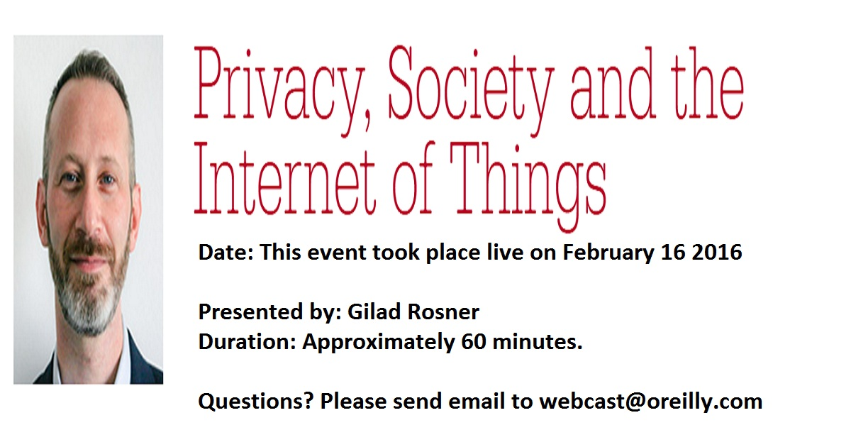 Privacy, Society and the Internet of Things