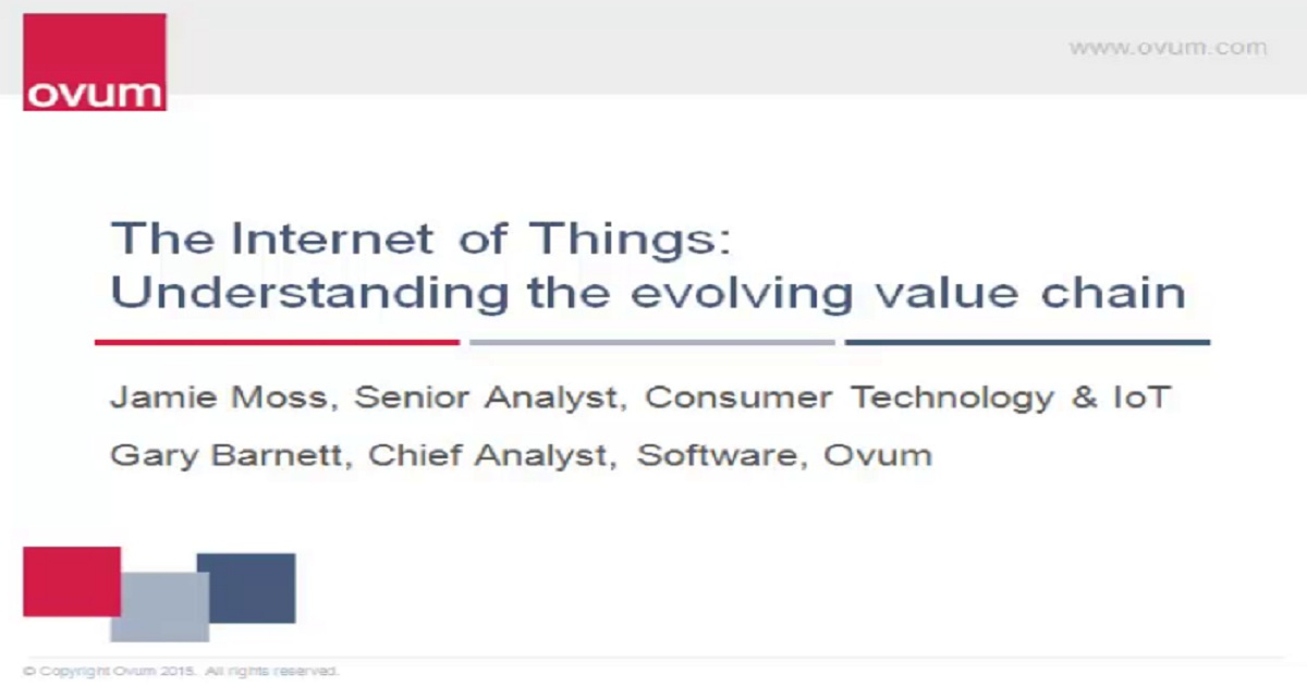Internet of Things: Understanding the evolving value chain
