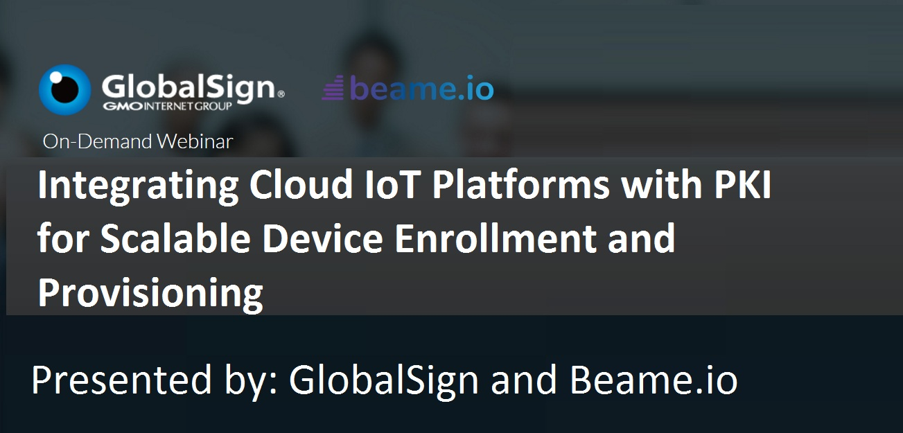 Integrating Cloud IoT Platforms with PKI for Scalable Device Enrollment and Provisioning