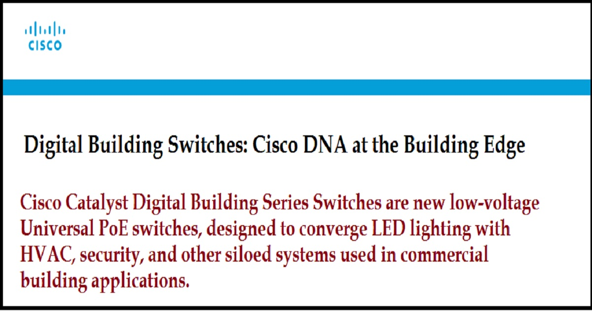 Digital Building Switches: Cisco DNA at the Building Edge