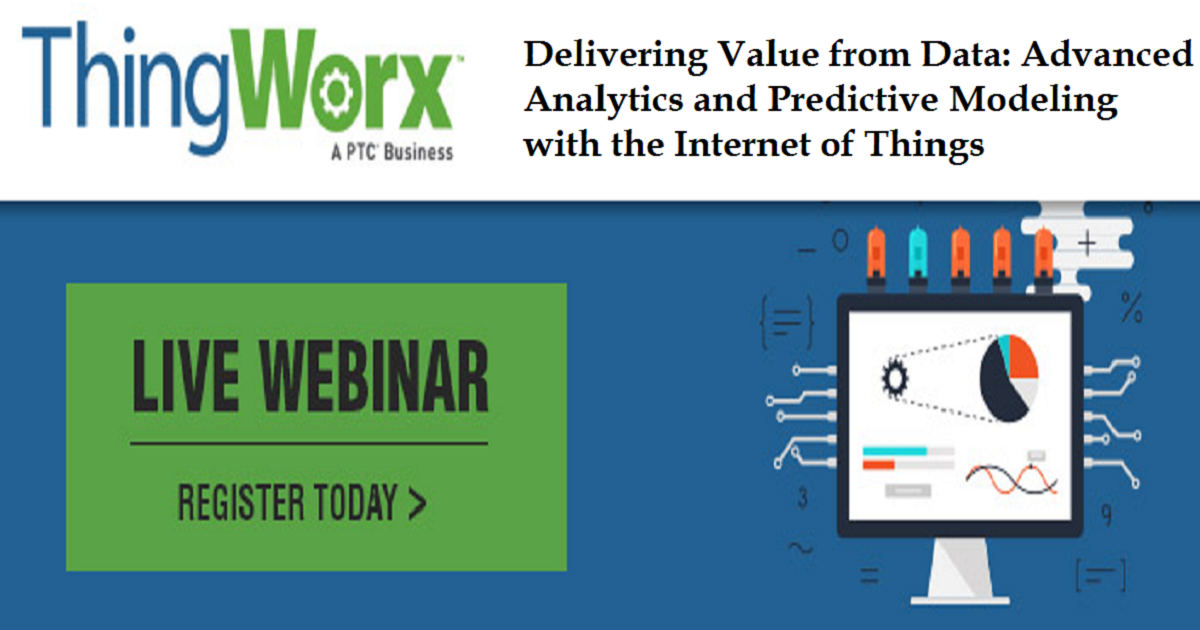 Delivering Value from Data: Advanced Analytics and Predictive Modeling with the Internet of Things