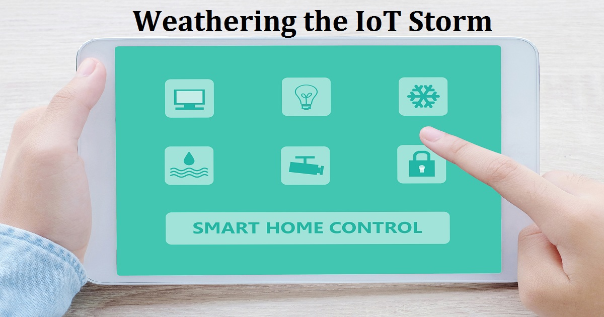 Weathering the IoT Storm