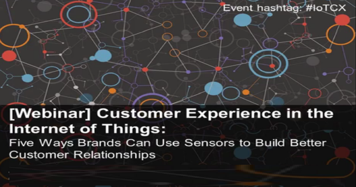 Customer Experience in the Internet of Things