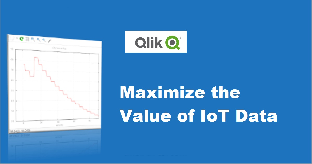 Maximize the Value of IoT Data