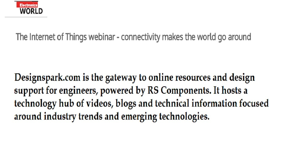 The Internet of Things webinar - connectivity makes the world go around