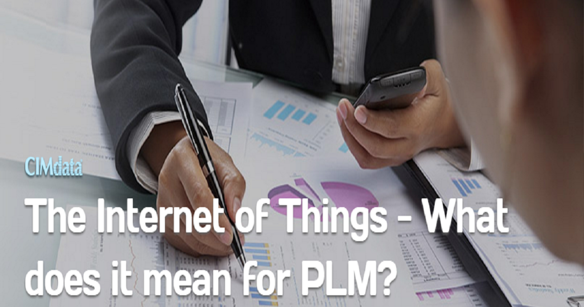 The Internet of Things – What does it mean for PLM?