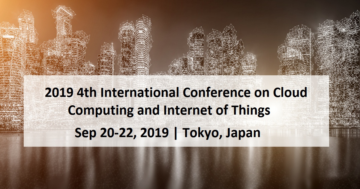 2019 4th International Conference on Cloud Computing and Internet of Things
