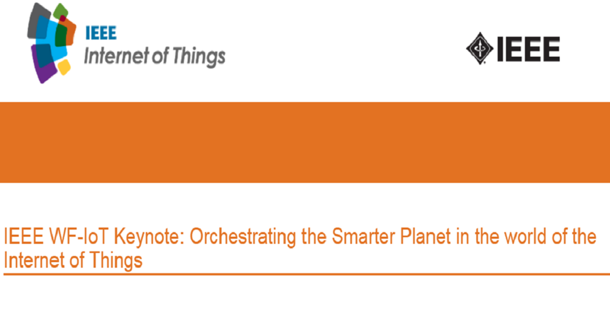 Orchestrating a Smarter Planet in the World of IoT