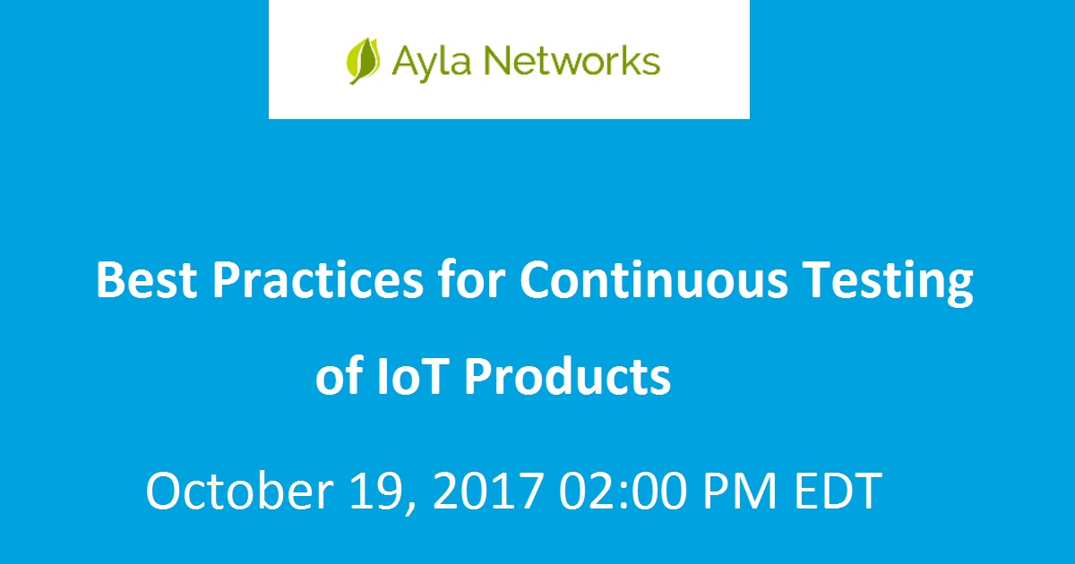 Best Practices for Continuous Testing of IoT Products