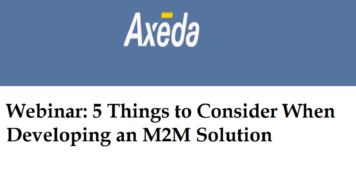 Top 5 Things to Consider When Developing an M2M Solution
