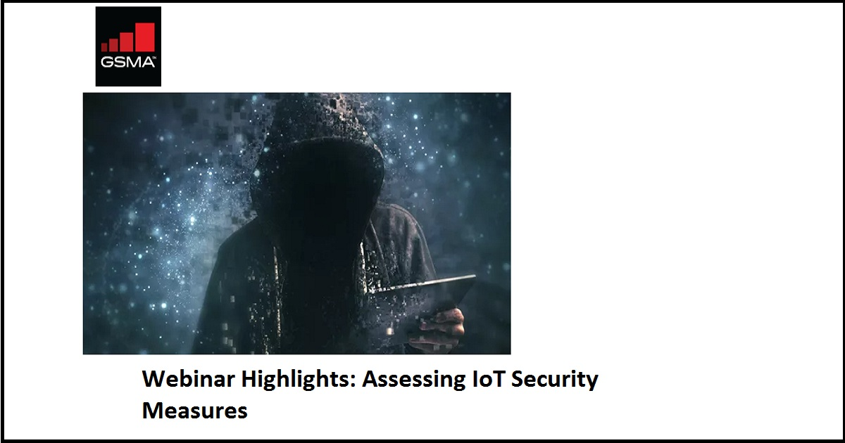 Assessing IoT Security Measures