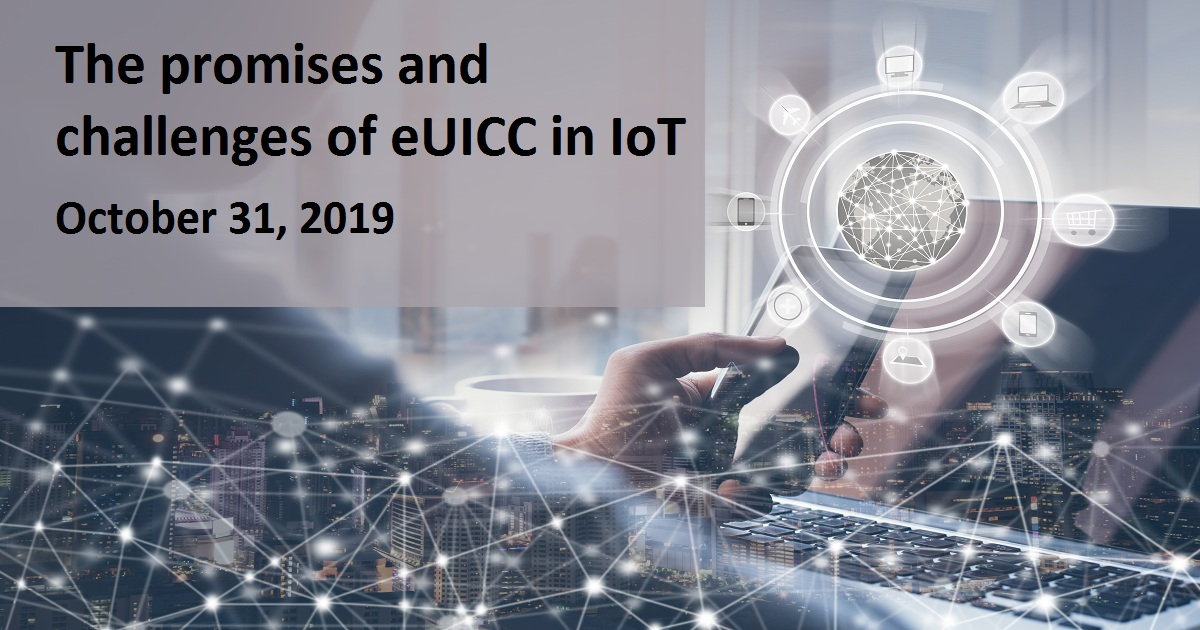 The promises and challenges of eUICC in IoT