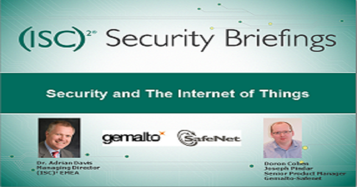 Security and The Internet of Things - Security Briefings