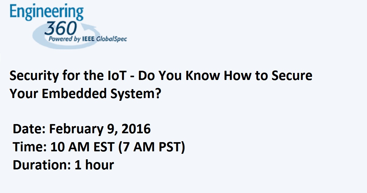 Security for the IoT - Do You Know How to Secure Your Embedded System?