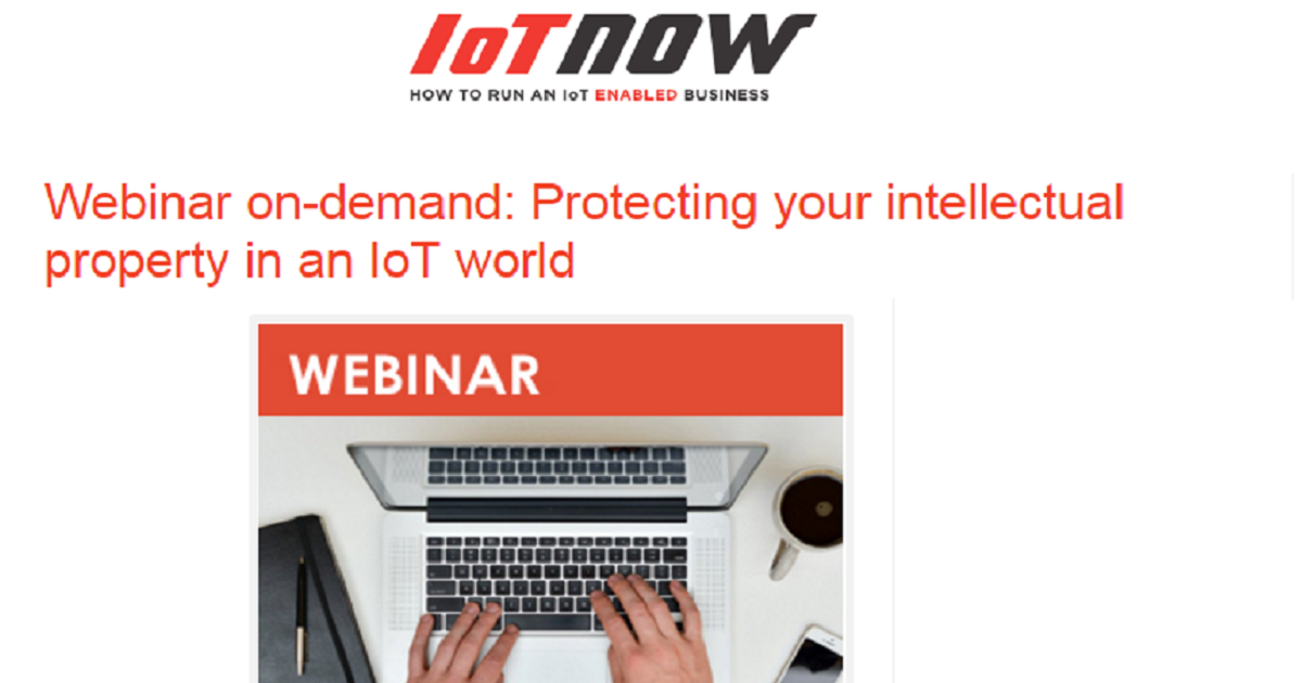 Protecting your intellectual property in an IoT world