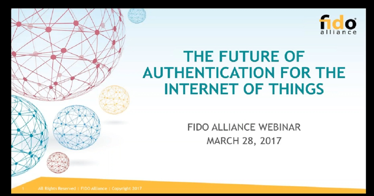 Webinar: The Future of Authentication for the Internet of Things