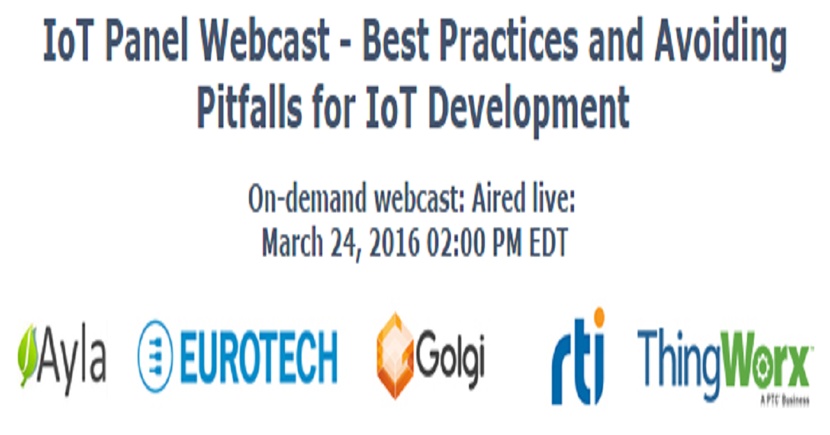 IoT Panel Webcast - Best Practices and Avoiding Pitfalls for IoT Development