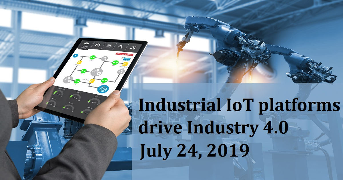 Industrial IoT platforms drive Industry 4.0
