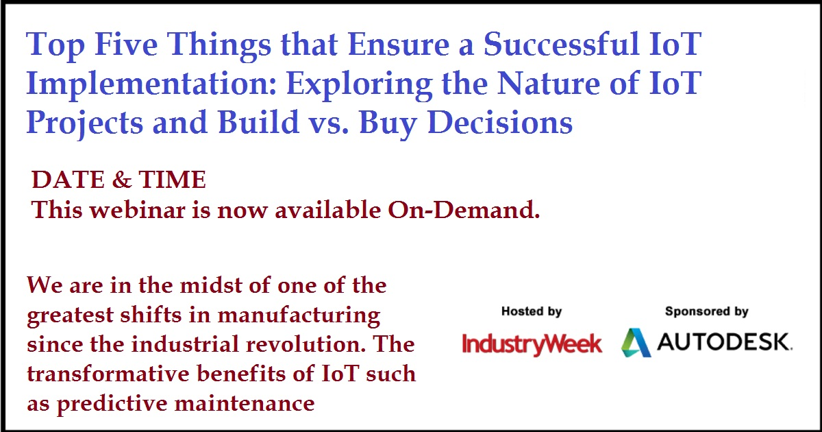 Top Five Things that Ensure a Successful IoT Implementation: Exploring the Nature of IoT Projects and Build vs. Buy Decisions