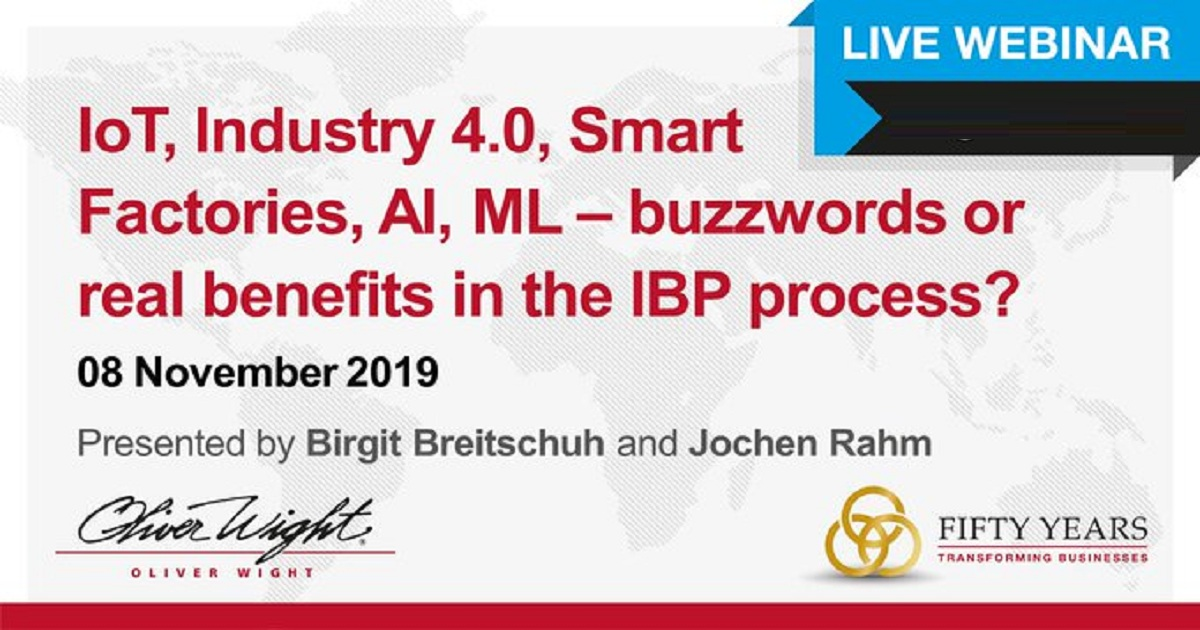 IoT, Industry 4.0, Smart Factory, AI, ML - buzzwords or real benefits in the IBP process?