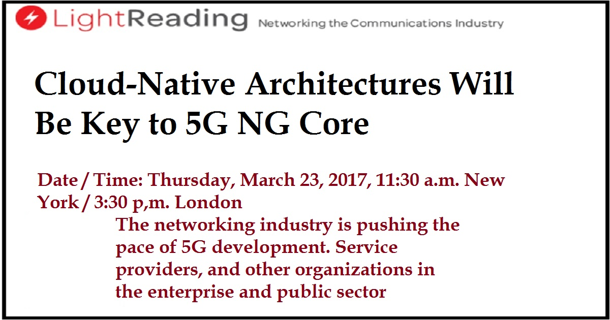 Cloud-Native Architectures Will Be Key to 5G NG Core