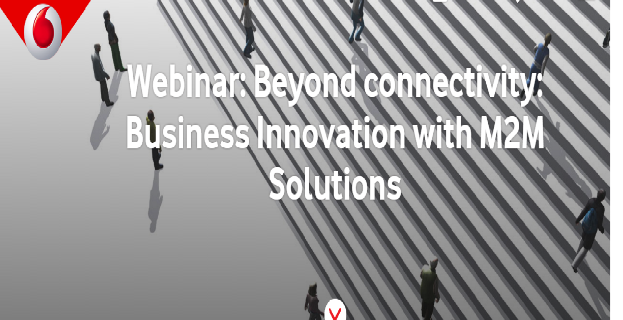 Beyond connectivity: Business Innovation with M2M Solutions
