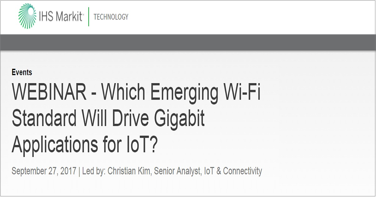 Which Emerging Wi-Fi Standard Will Drive Gigabit Applications for IoT?