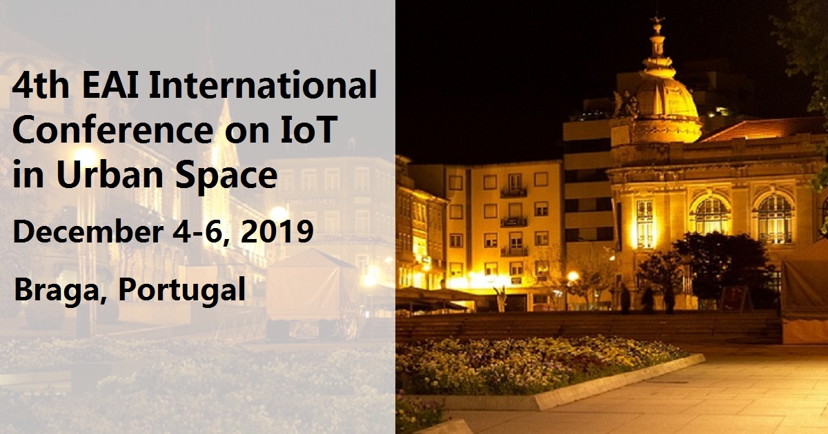 4th EAI International Conference on IoT in Urban Space