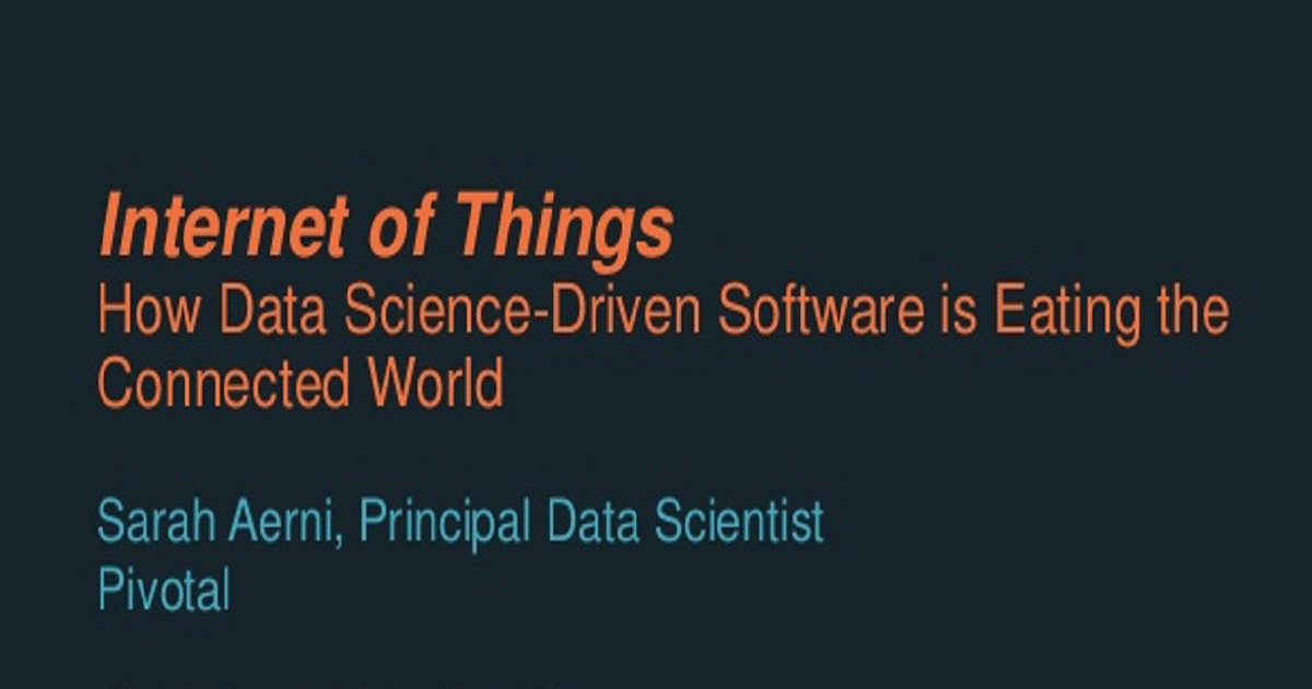 How Data Science-Driven Software is Eating the Connected World