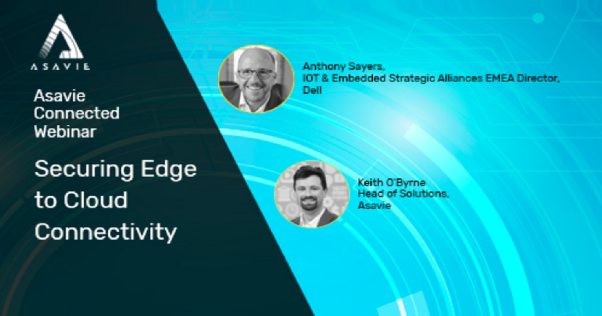 Securing Edge to Cloud Connectivity