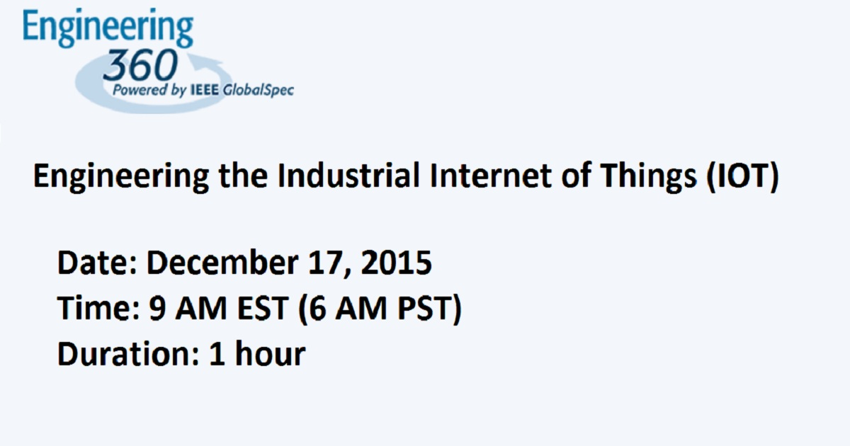 Engineering the Industrial Internet of Things (IOT)