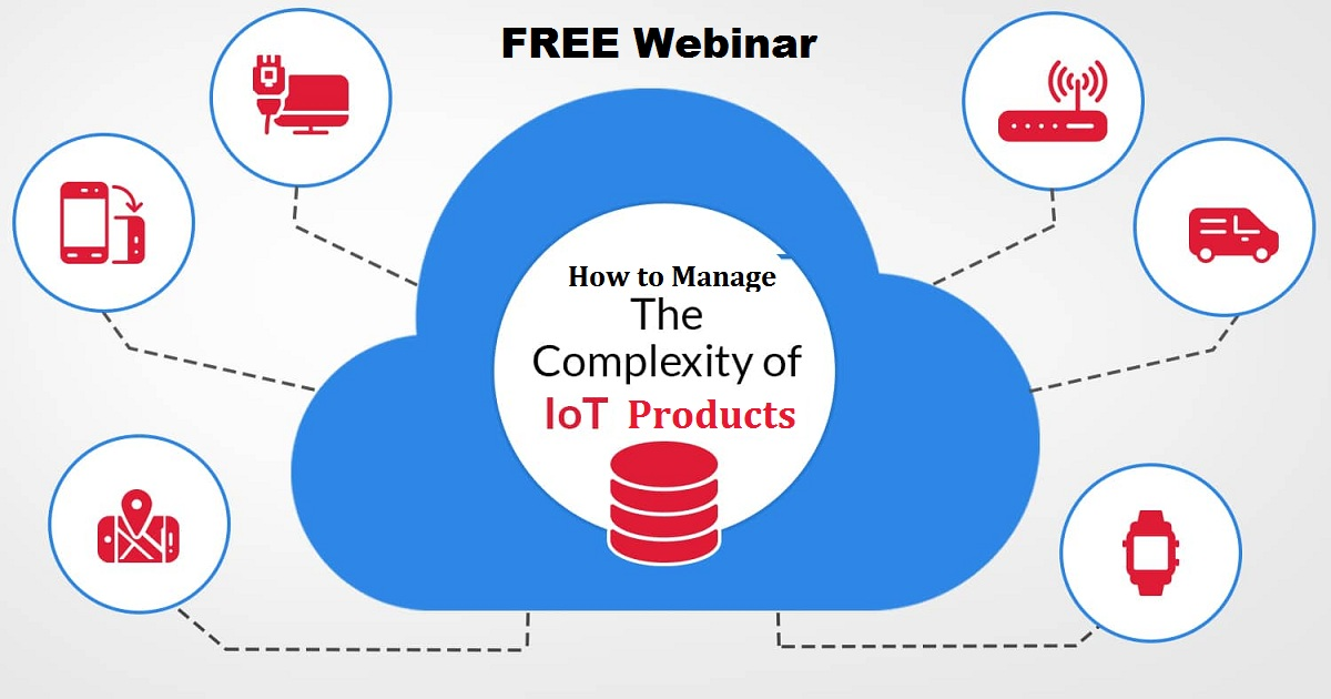 How to Manage the Complexity of IoT Products