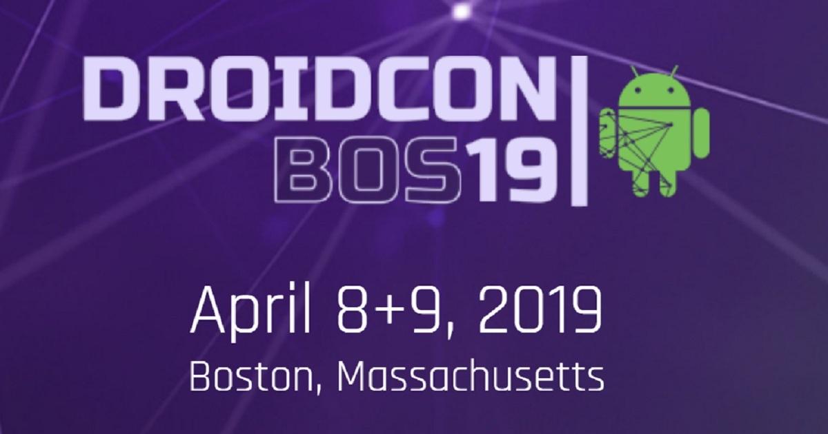 Droidcon Boston 2019
