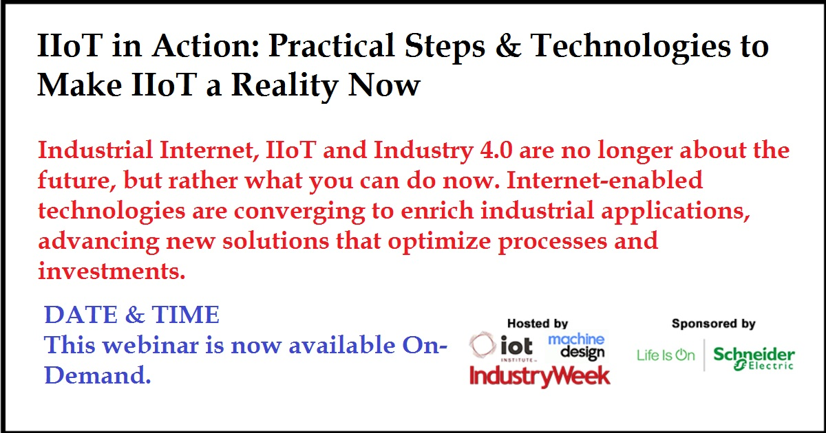 IIoT in Action: Practical Steps & Technologies to Make IIoT a Reality Now