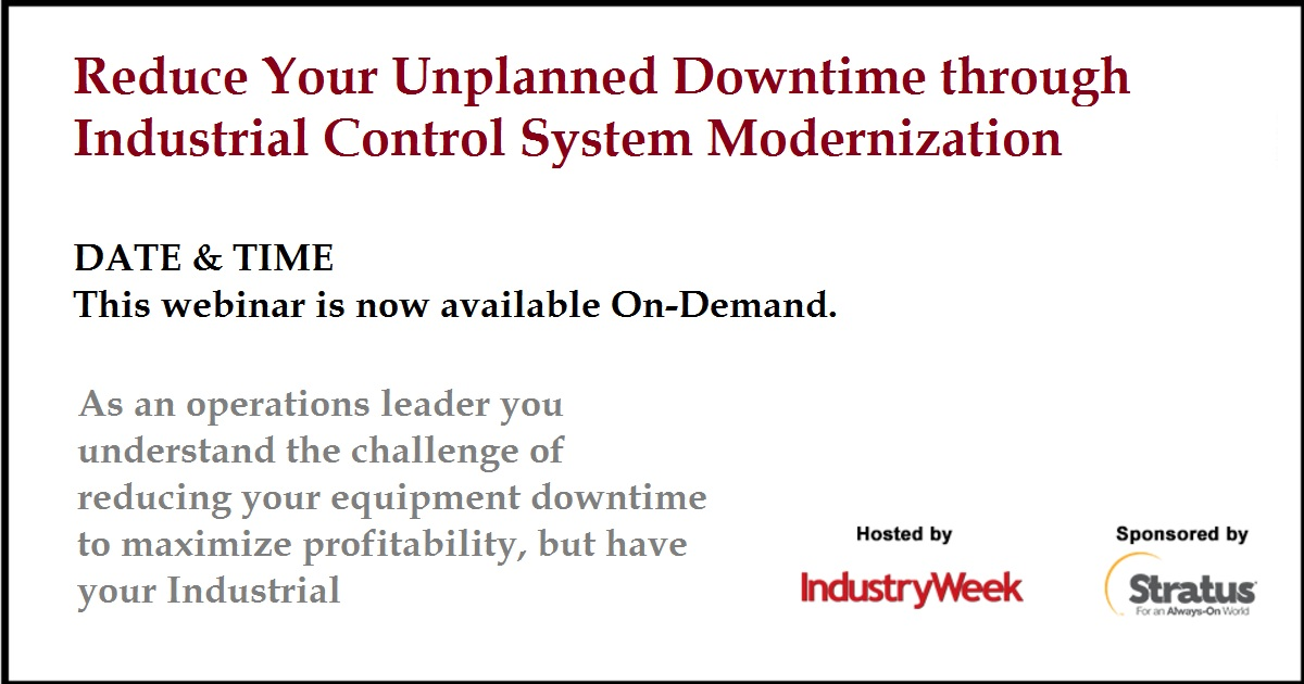 Reduce Your Unplanned Downtime through Industrial Control System Modernization