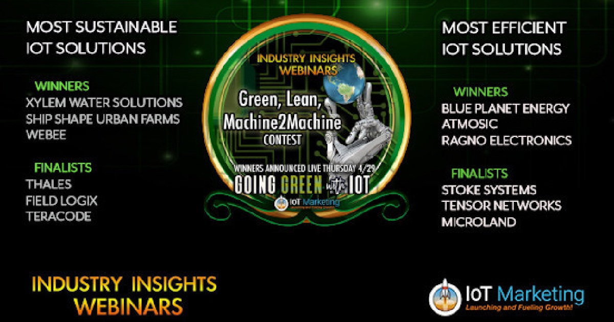 IoT Marketing Declares the Green, Lean, and Machine2Machine Contest Winners