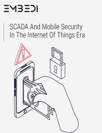 SCADA AND MOBILE SECURITY IN THE INTERNET OF THINGS ERA