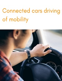 CONNECTED CARS DRIVING THE FUTURE  MOBILITY