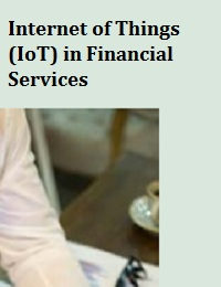 INTERNET OF THINGS (IOT) IN FINANCIAL SERVICES