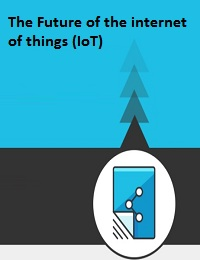 THE FUTURE PREDICTIONS ABOUT IOT ONLY A HANDFUL OF PEOPLE KNOW