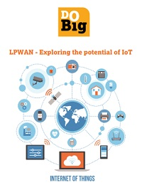 LPWAN - EXPLORING THE POTENTIAL OF IOT
