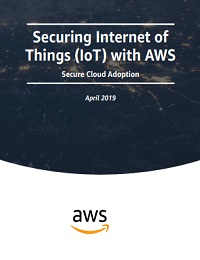 SECURING INTERNET OF THINGS (IOT) WITH AWS