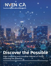 DISCOVER THE POSSIBLE EDGE COMPUTING AND CONSUMER INTERNET OF THINGS: UNLOCKING THE POTENTIAL